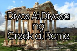 Diyos At Diyosa ng Greek At Rome