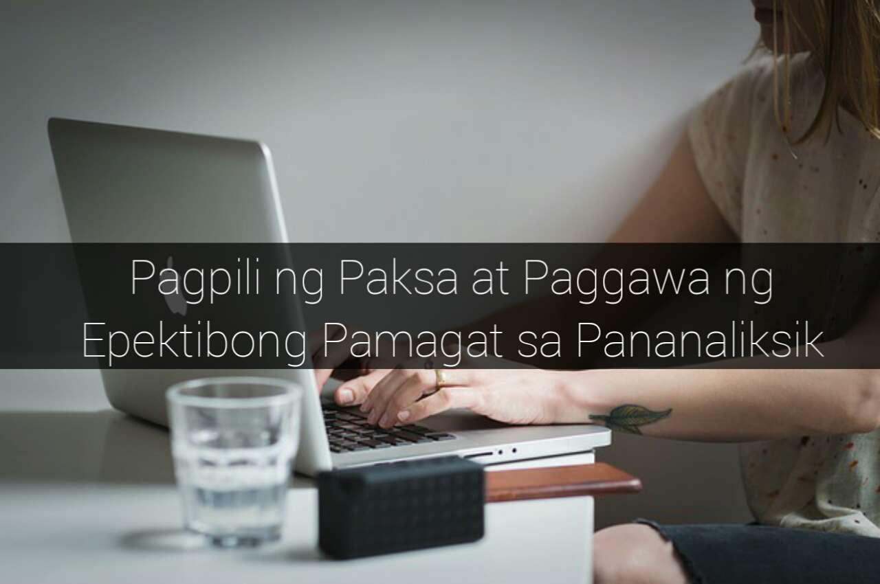 Pagpili ng Paksa at Paggawa ng Epektibong Pamagat sa Pananaliksik