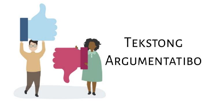 Ano ang Tekstong Argumentatibo?